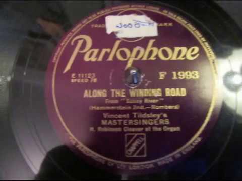 Along The Winding Road - Vincent Tildsley's Mastersingers - Ballad - 78 rpm - HMV 102