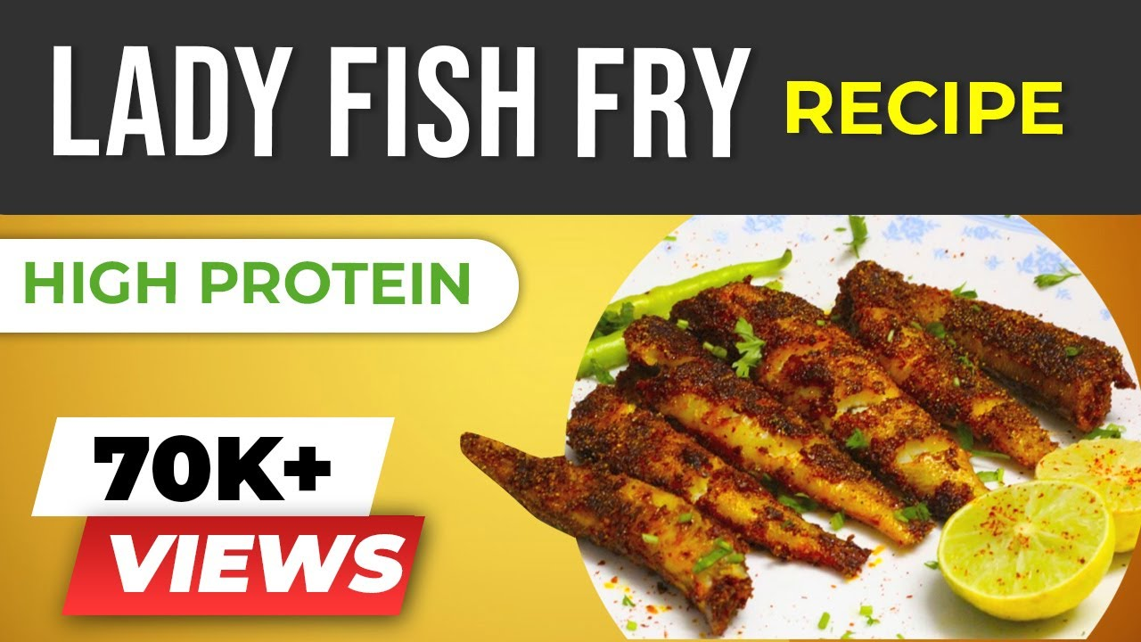 Smoked masala lady fish fry healthy fish fry easy fish for Is fried fish healthy