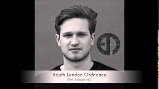 EPM Podcast #63 - South London Ordnance