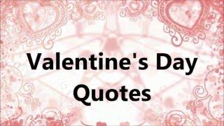 Video Valentine's Day Quotes download MP3, 3GP, MP4, WEBM, AVI, FLV Desember 2017