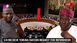 UN RECIEVE YORUBA NATION REQUEST FOR REFERENDUM LIVE IN UNITED STATE - PROF BANJI CONGRATS