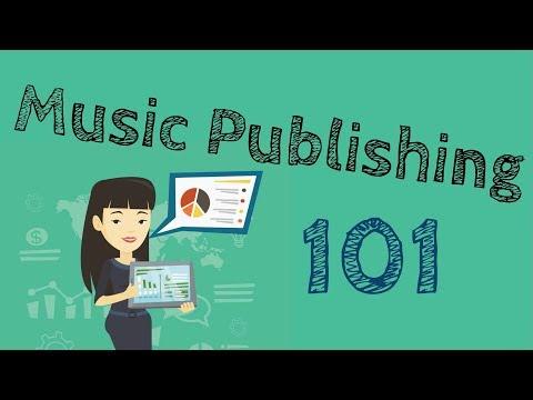 Music Publishing Explained   Music Publishing 101
