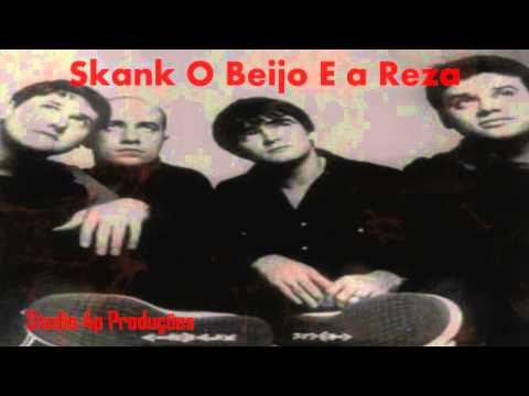 Skank O Beijo E a Reza