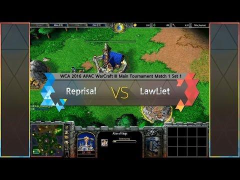 [ Reprisal vs LawLiet ] WCA 2016 APAC Warcraft III Main Tournament Match 1 160424 (KOR)