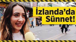 İZLANDA'DA SÜNNETİN YASAKLANMASI HAKKINDA NE DÜŞÜNÜYORSUNUZ? (#518)