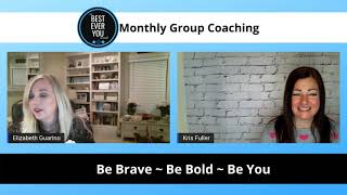 Elizabeth Hamilton-Guarino and Kris M. Fuller - Monthly Group Coaching