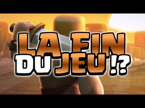 Clash Of Clans FR - LA FIN DU JEU !?