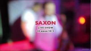 Saxon Live Show