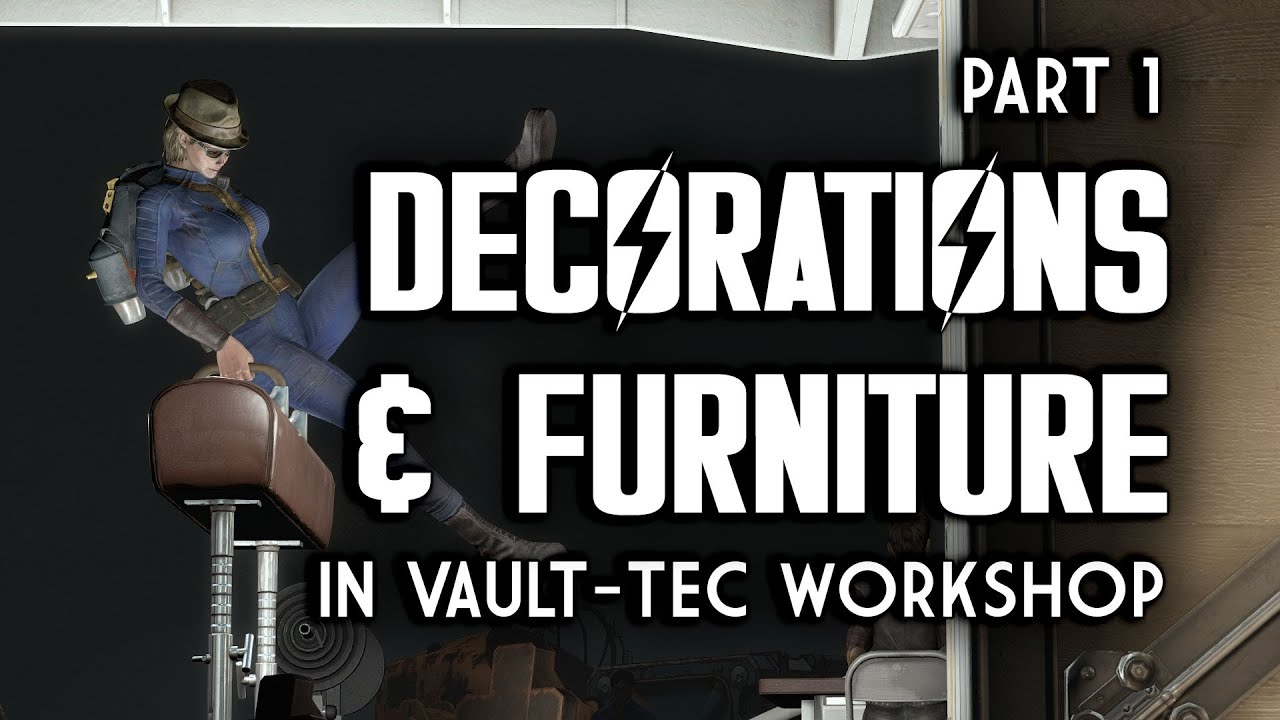 Part 1 all new decorations furniture from vault tec workshop fallout 4