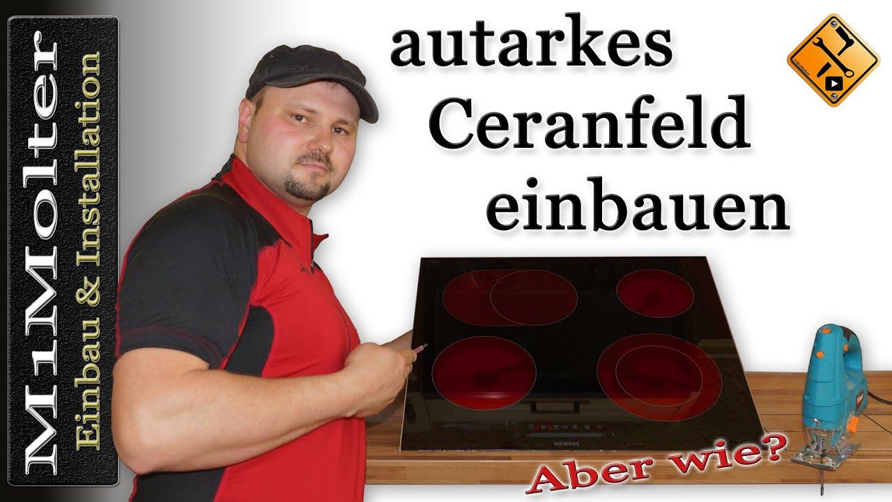 autarkes Ceranfeld - Kochfeld einbauen von M1Molter - YouTube