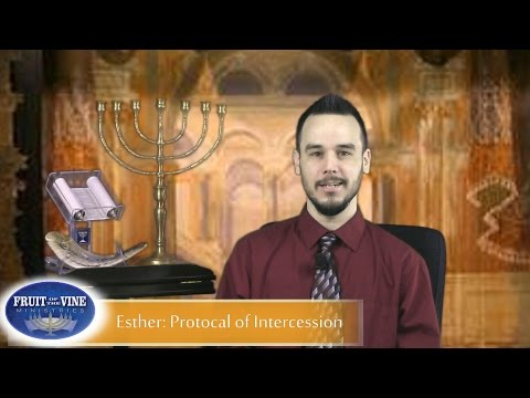 Introduction to The Book of Esther : Protocol of Intercession (for the Church)