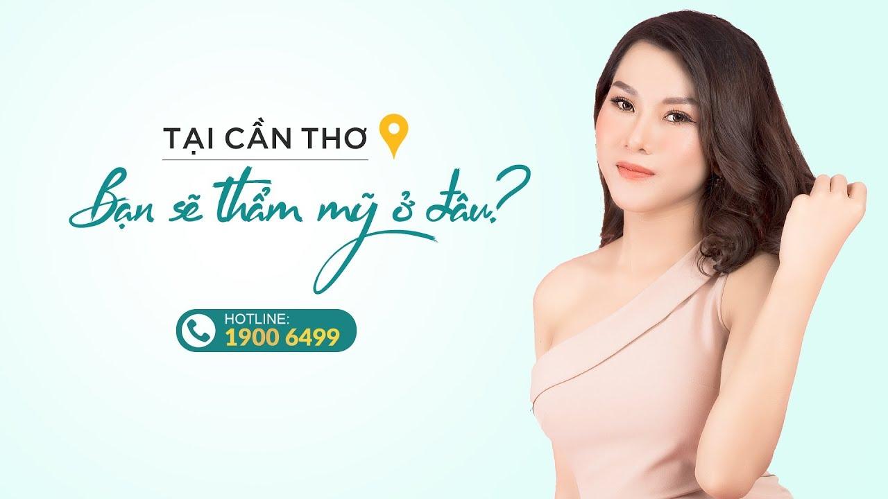 Bệnh viện thẩm mỹ Đông Á Cần Thơ – Địa Chỉ Phẫu Thuật Thẩm Mỹ Uy Tín Tại Miền Tây Nam Bộ