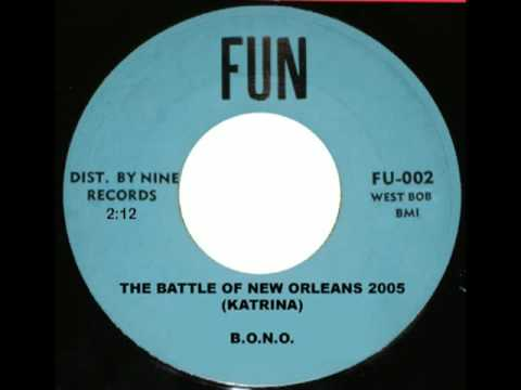 B.O.N.O. - The Battle of New Orleans 2005 (Katrina)