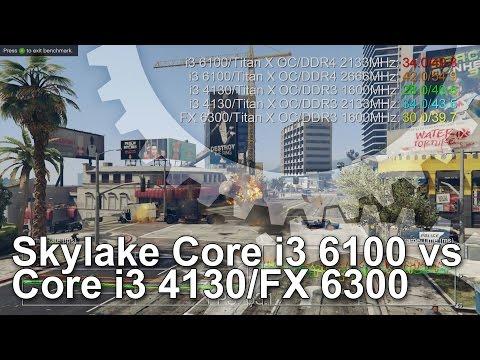 Intel Core i3 6100 vs AMD FX-6300 vs Core i3 4130 CPU Gaming Benchmarks
