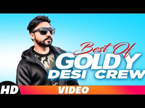 Best ofGoldy| Audio Jukebox | Desi Crew | Latest Punjabi Songs 2018 | Speed Records