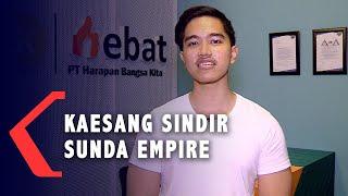 Putra Presiden Jokowi Sindir Sunda Empire