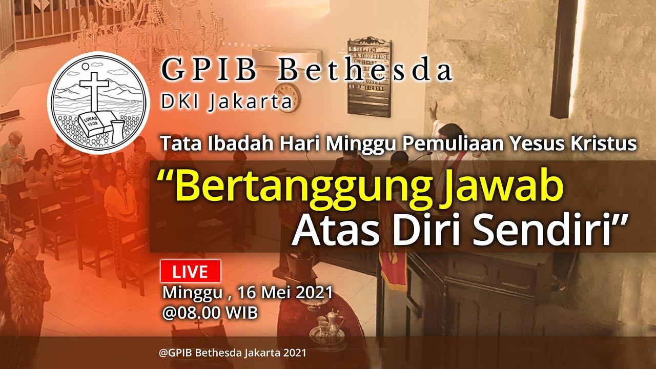 Ibadah Hari Minggu Pemuliaan Yesus Kristus (16 Mei 2021)