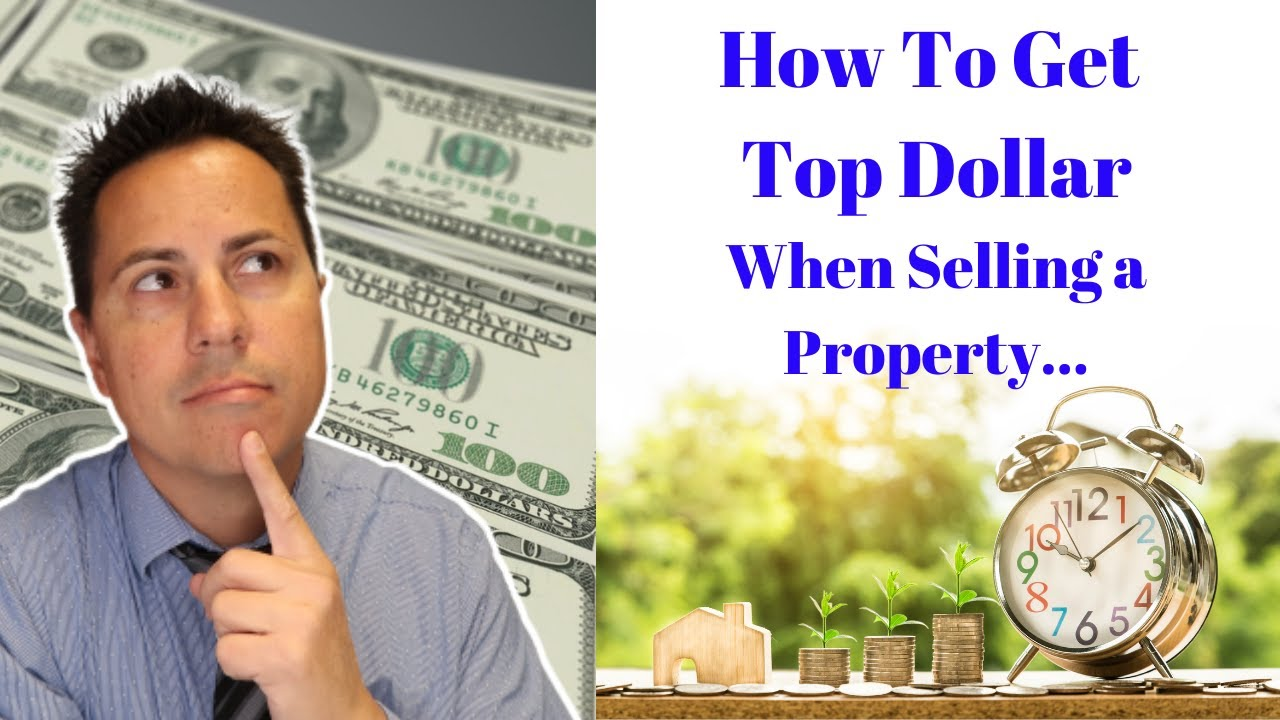 How To Get Top Dollar For Your Property and Make It Stand Out From the Competition