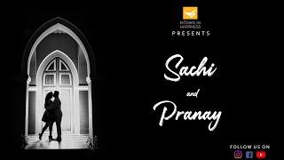 MIH Wedding Teasers/ Sachi & Pranay