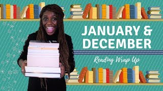 Reading Wrap Up || January & December