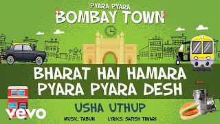 Official Full Song | Pyara Pyara Bombay Town | Usha Uthup