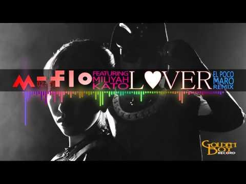 M-FLO ft Miliyah Kato - Lover (El Poco Maro Remix)