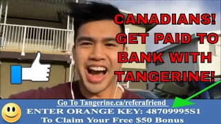 Tangerine Online Banking | Best Bank Canada | Get $25-$50 For FREE TODAY (Canadian Residents Only)