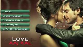 Love Aaj Kal - Full Songs - Jukebox 1| Saif Ali Khan & Deepika Padukone