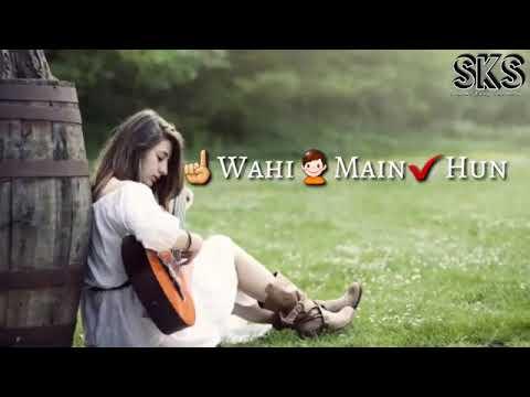 Wahi Hai Surate Apni Wahi Main Hua Wahi Tum Ho