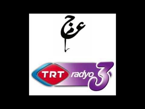 Ajam on TRT Turkish National Radio - عجم در رادیو تیآرتی ترکیه