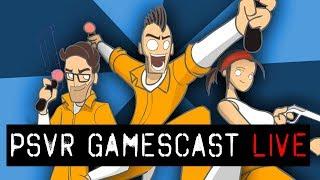 PSVR GAMESCAST LIVE | November 13, 2018