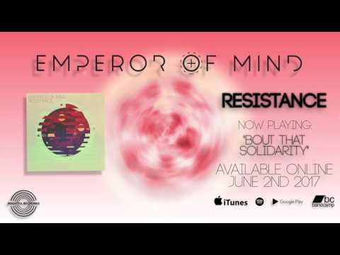 Emperor Of Mind - Resistance (FULL ALBUM)