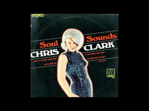 Chris Clark - Soul Sounds (1967)