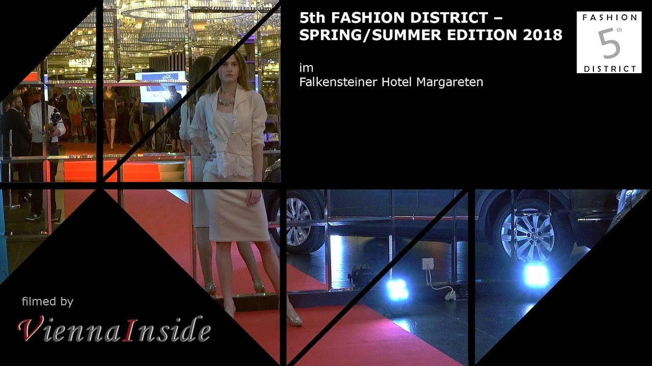 5th Fashion District 2018 Lifestyle Und Fashionshow Youtube