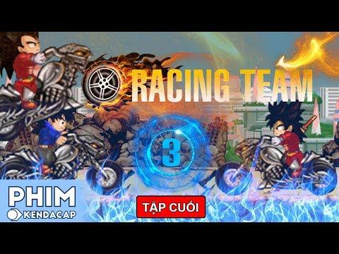 RACING TEAM - TẬP 3 (TẬP CUỐI) - Binh Đoàn Báo Thù   PHIM NGỌC RỒNG ONLINE