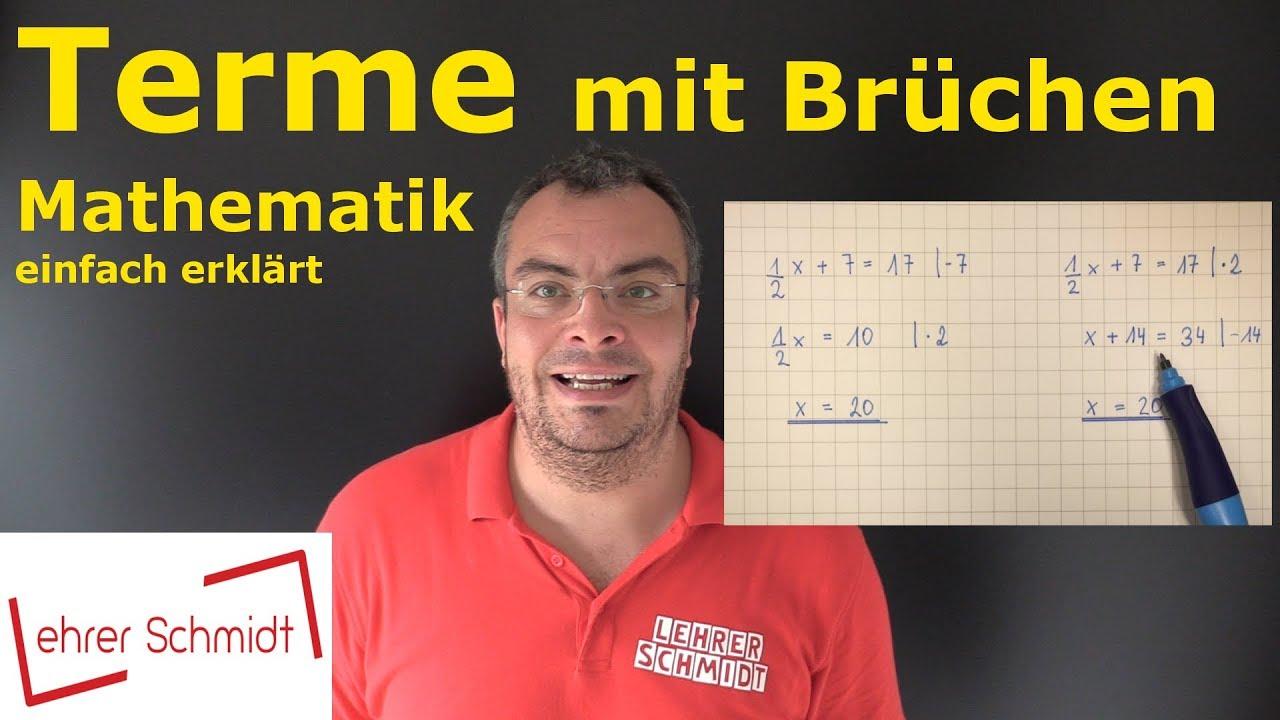 Download Terme mit Brüchen | Terme und Gleichungen - Mathematik einfach erklärt | Lehrerschmidt