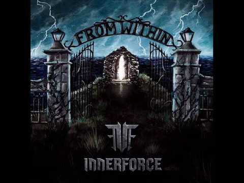 """InnerForce - """"From Within"""" - (Official Full Album)"""