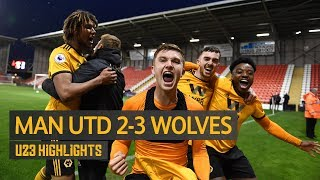Manchester United 2-3 Wolves | U23 Highlights