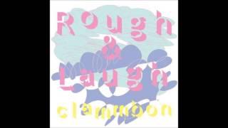 クラムボン - Rough & Laugh
