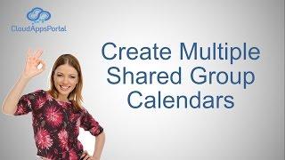 Multiple Shared Group Calendars