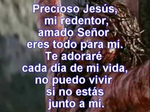 PRECIOSO JESUS con letra.
