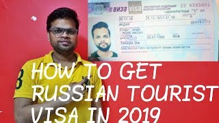How to get russian visa for Indian Tourist ? / Russia