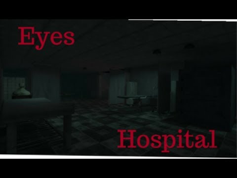 NEW HOSPITAL MAP! | Eyes The Horror Game #2