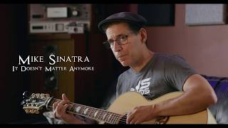 It Doesn't Matter Anymore - Buddy Holly / Mike Sinatra Rendition