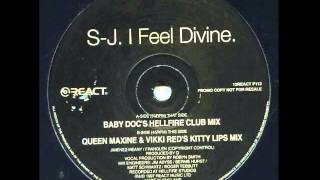 SJ - I Feel Divine (Queen Maxine & Vikki Red
