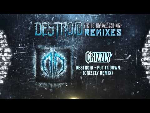 Destroid [Excision, Bassnectar] - Put It Down (Crizzly Remix) Official