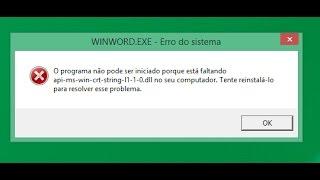 O programa não pode ser iniciado porque está faltando Api-ms-win-crt-stdio-l1-1-0.dll - Office 2016