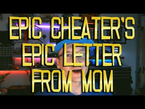 EPIC Cheater's Epic Letter from Mom