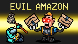 *EVIL* AMAZON Imposter Mod in Among Us