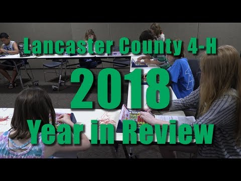 Lancaster County 4-H 2018 Year in Review